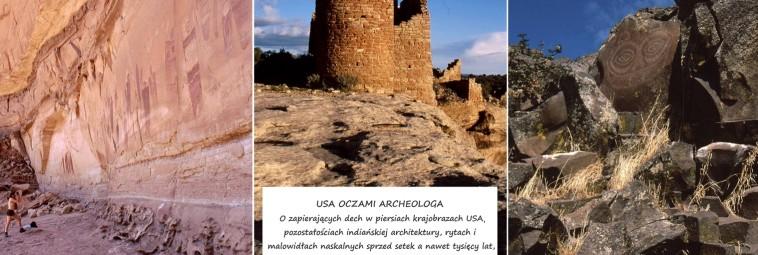 USA oczami archeologa. Archeopasja w Południku Zero