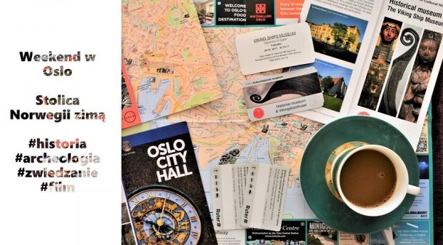 Weekend w Oslo. Zimowe zwiedzanie stolicy Norwegii, gdzie historia i archeologia przeplata się z nowoczesnością